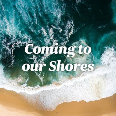Coming To Our Shores