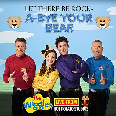 Live From Hot Potato Studios: Let There Be Rock-A-Bye Your Bear