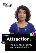 Attraction: The Science of Love, Sex, and Infidelity