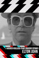 Video Killed the Radio Star: Elton John