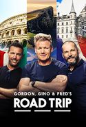 Gordon, Gino and Fred's Road Trip